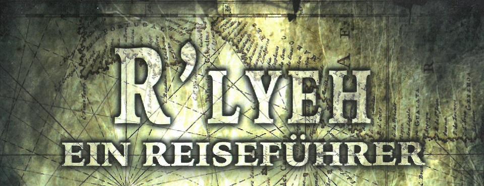 Schriftzug R'lyeh – Ein Reiseführer