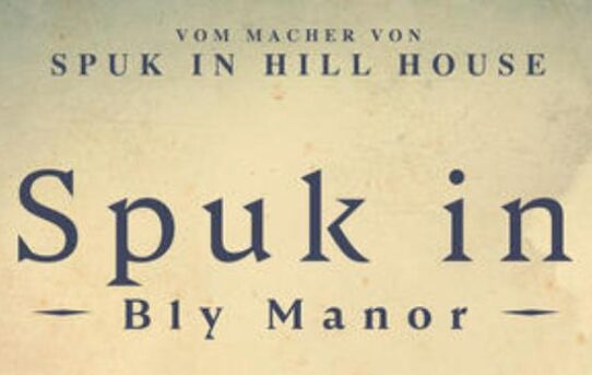 Spuk in Bly Manor (Rezension)