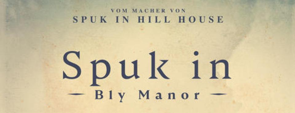 Text: Spuk in Bly Manor